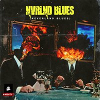 Nvrlnd Blues — Woods, the Mighty
