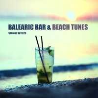 Balearic Bar & Beach Tunes — сборник