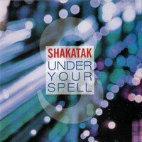Under Your Spell — Shakatak