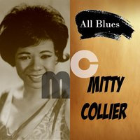 All Blues, Mitty Collier — Mitty Collier