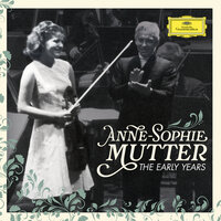 Anne-Sophie Mutter - The Early Years — Anne-Sophie Mutter, Berlin Philharmonic, Herbert von Karajan