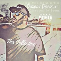 Direct Deposit — Young Mic, Young Mic & Tha Collective