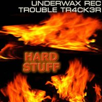 Hardstuff — Trouble Tr4ck3r