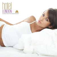 Hotel London (luxurious Music From Around The World) — сборник