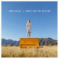 Songs for the Waiting — Janet Blair