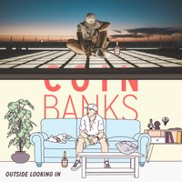 Outside Looking In — Coin Banks