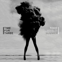 Toxic / Vivaldi Summer — Time for Three