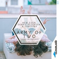 Army of Two — Sandrina, Dennis Pedersen, New Even, Dennis Pedersen, Sandrina, New Even