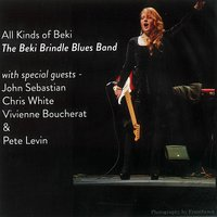All Kinds of Beki — Chris White, John Sebastian, Beki Brindle, Pete Levin, BEKE BRINDLE