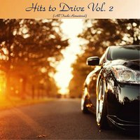 Hits to Drive Vol. 2 — сборник