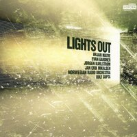Lights Out — Norwegian Radio Orchestra