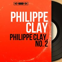 Philippe Clay, no. 2 — Philippe Clay, Jean-Pierre Mengeon et son orchestre