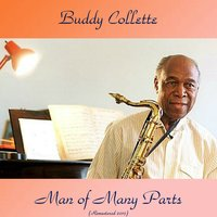 Man of Many Parts — Barney Kessel, Gerald Wilson, Buddy Collette