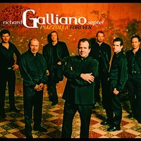 Piazzolla Forever (1992-2012: 20th Anniversary) — Richard Galliano Septet