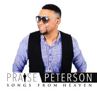 Songs from Heaven — Praise Peterson