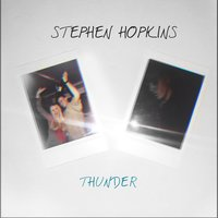 Thunder — Stephen Hopkins