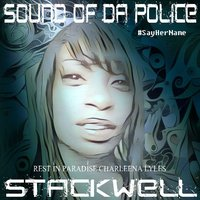Sound of da Police — Stackwell