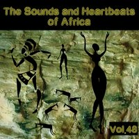 The Sounds and Heartbeat of Africa,Vol.48 — сборник