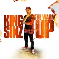 The Warm Up — King Sinz
