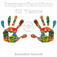 10 Years — Imperfection