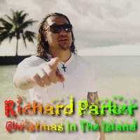 Christmas in the Island — Richard Parker