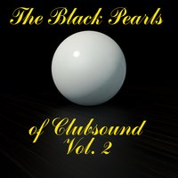 The Black Pearls of Clubsound, Vol. 2 — сборник