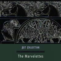 Art Collection — The Marvelettes