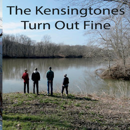 Turn out Fine — The Kensingtones
