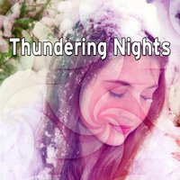 Thundering Nights — Thunderstorms