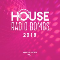 House Radio Bombs 2018, Vol. 1 — сборник