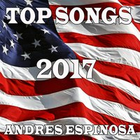 Top Songs 2017 — Andres Espinosa