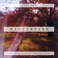 Fade Out — Winterpark