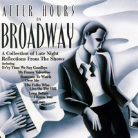 After Hours on Broadway — Various Composers