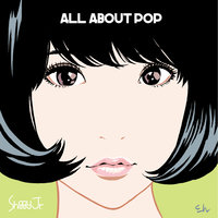 All About Pop — Shiggy Jr.