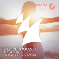 Something Real — Kav Verhouzer, Gathier