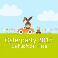 Osterparty 2015 - Da hüpft der Hase — сборник