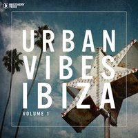 Urban Vibes Ibiza, Vol. 1 — сборник