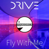Fly With Me — DRIVE