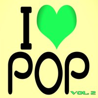 I Love Pop, Vol. 2 — сборник