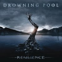 Resilience — Drowning Pool