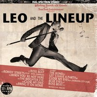 Leo and the Lineup — Leo and The Lineup