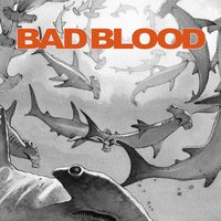 Harsh Reality — Bad Blood