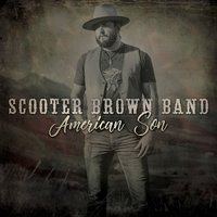 American Son — Scooter Brown Band