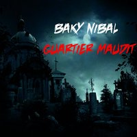 Quartier Maudit — Baky Nibal