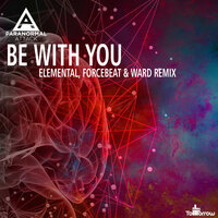 Be With You — Paranormal Attack