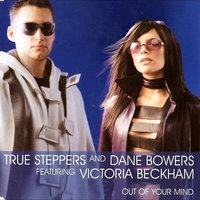 Out of Your Mind — Dane Bowers, True Steppers