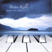 Pools Of Light — Brian Kelly