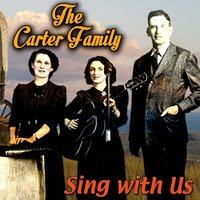 Sing with Us — The Carter Family