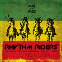 Give Me a Sign — Rhythm Riders