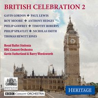British Celebration 2 — BBC Concert Orchestra, Gavin Sutherland, Various Composers, Barry Wordsworth, Royal Ballet Sinfonia
